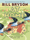 At Home (eBook): A Short History of Private Life