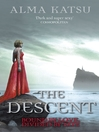 The Descent (eBook): (Book 3 of The Immortal Trilogy)