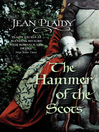 The Hammer of the Scots (eBook): Plantagenet Saga, Book 7
