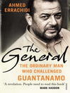 The General (eBook): The ordinary man who challenged Guantanamo