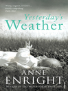 Yesterday's Weather (eBook): Includes Taking Pictures and Other Stories