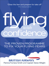 Flying with Confidence (eBook): The proven programme to fix your flying fears
