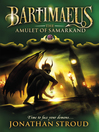 The Amulet of Samarkand (eBook): Bartimaeus Series, Book 1