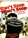 Can't Stop Won't Stop (eBook): A History of the Hip-Hop Generation