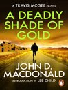 A Deadly Shade of Gold (eBook): Introduction by Lee Child: Travis McGee, No 5