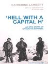 Hell with a Capital H (eBook): A New Polar Hero