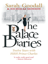 The Palace Diaries (eBook): Twelve Years with HRH Prince Charles