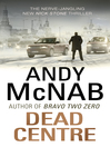 Dead Centre (eBook): Nick Stone Series, Book 14