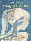 Look After Me (eBook)