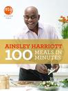 100 Meals in Minutes (eBook)