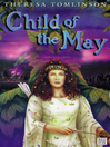 Child of the May (eBook): Forestwife Series, Book 2