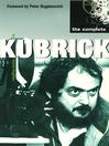 The Complete Kubrick (eBook)