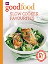 Good Food (eBook): Slow-Cooker Favourites