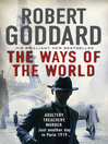 The Ways of the World (eBook): (The Wide World--James Maxted 1)