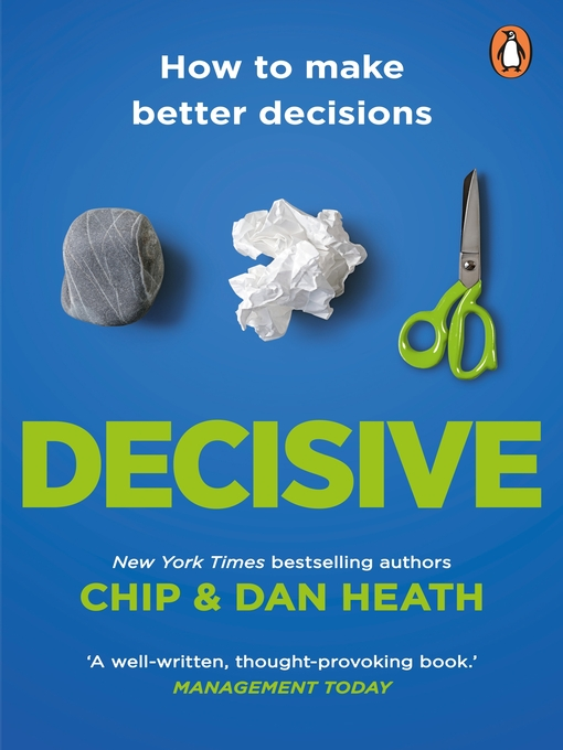 Decisive (eBook): How to make better choices in life and work