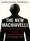 The New Machiavelli (eBook): How to Wield Power in the Modern World