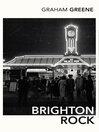 Brighton Rock (eBook)