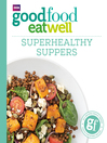 101 Superhealthy Suppers (eBook)