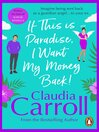 If This is Paradise, I Want My Money Back (eBook)