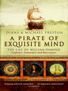 A Pirate of Exquisite Mind (eBook): The Life of William  Dampier