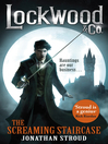 The Screaming Staircase (eBook): Lockwood & Co. Series, Book 1