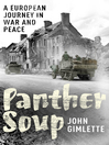 Panther Soup (eBook): A European Journey in War and Peace