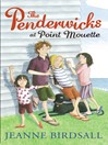 The Penderwicks at Point Mouette (eBook): The Penderwicks Series, Book 3