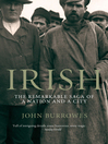 Irish (eBook): The Remarkable Saga of a Nation and a City