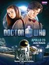 Apollo 23 (eBook): Doctor Who Series, Book 39