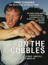 On the Cobbles (eBook): Jimmy Stockin: The Life Of A Bare Knuckled Gypsy Warrior
