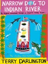 Narrow Dog to Indian River (eBook)