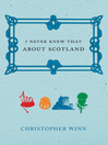 I Never Knew That About Scotland (eBook)