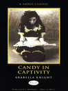 Candy in Captivity (eBook)