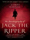 The Autobiography of Jack the Ripper (eBook)
