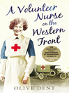 A Volunteer Nurse on the Western Front (eBook): Memoirs from a WWI Camp Hospital