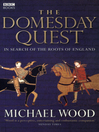 The Domesday Quest (eBook): In search of the Roots of England
