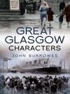 Great Glasgow Characters (eBook)