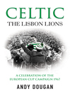Celtic (eBook): The Lisbon Lions: A Celebration of the European Cup Campaign 1967
