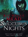 Succubus Nights (eBook): Georgina Kincaid Series, Book 2