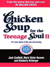 Chicken Soup For the Teenage Soul II (eBook): 101 More Stories of Life, Love and Learning