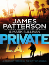 Private L.A. (eBook): Private Series, Book 6