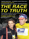 The Race to Truth (eBook): Blowing the whistle on Lance Armstrong and cycling's doping culture