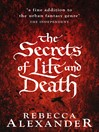 The Secrets of Life and Death (eBook)