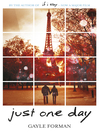 Just One Day (eBook): Just One Day Series, Book 1