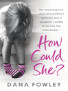 How Could She? (eBook)