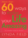 More Than 60 Ways to Make Your Life Amazing (eBook)