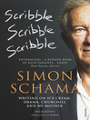 Scribble, Scribble, Scribble (eBook): Writing on Ice Cream, Obama, Churchill and My Mother