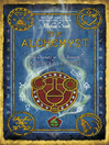 The Alchemyst (eBook): The Secrets of the Immortal Nicholas Flamel Series, Book 1