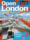 Time Out Open London (eBook): An Inspirational Guide to Cccessible London: Official Travel Publisher to London 2012 Olympic Games and Paralympic Games
