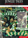 Jungle Tales (eBook): Celtic Memories of an Epic Stand